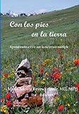 Con los pies en la tierra, 4ta ed.: Aprendiendo a vivir con la esclerosis multiple (Spanish Edition)