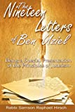The Nineteen Letters of Ben Uziel: Being a Special Presentation of the Principles of Judaism