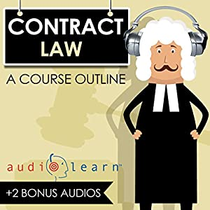 Contracts Law AudioLearn - A Course Outline Audiobook