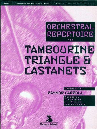Orchestral Repertoire for Tambourine, Triangle, and Castanets (Crchestral Repertoire for the Tambourine, Triangle & Castane) PDF