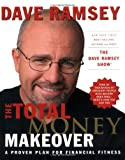 The Total Money Makeover: A Proven Plan for Financial Fitness (0785263268) by Ramsey, Dave