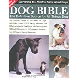 The Original Dog Bible: The Definitive New Source To All Things Dog (Original Dog Bible: The Definitive Source for All Things Dog) ~ Kristin Mehus-Roe