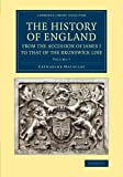 img - for The History of England from the Accession of James I to that of the Brunswick Line: Volume 7 (Cambridge Library Collection - British & Irish History, 17th & 18th Centuries) book / textbook / text book