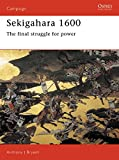 Sekigahara, 1600: The Final Struggle for Power (Osprey Campaign)