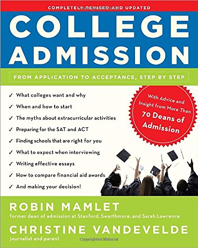 College Admission: From Application to Acceptance, Step by Step