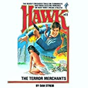 The Terror Merchants: Hawk, Book 11 | Dan Streib