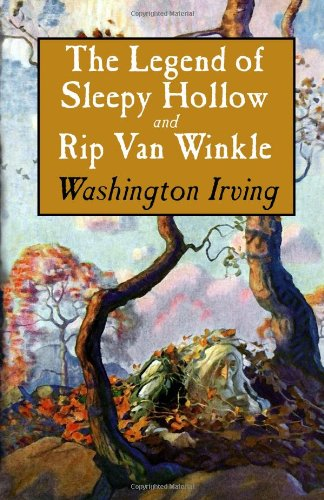 The Legend of Sleepy Hollow and Rip Van Winkle book cover