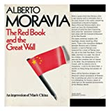 The Red Book and the Great Wall (0436287153) by Alberto Moravia