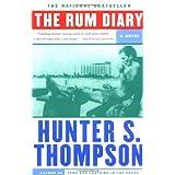 The Rum Diary: A Novel ~ Hunter S. Thompson