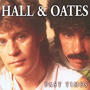 daryl hall john oates past times music. Black Bedroom Furniture Sets. Home Design Ideas