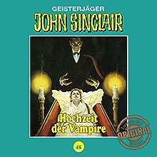 Hochzeit der Vampire (John Sinclair - Tonstudio Braun Klassiker 45) Hörspiel von Jason Dark Gesprochen von:  div.