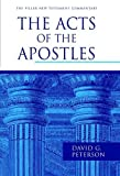 The Acts of the Apostles (Pillar New Testament Commentaries)