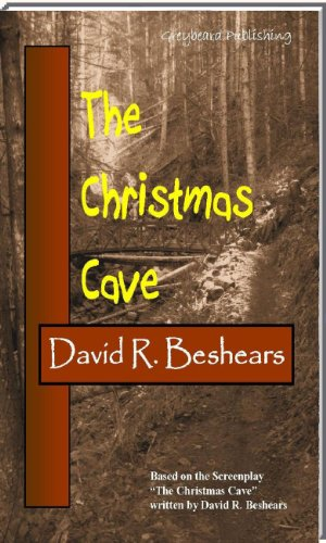 The Christmas Cave by David R. Beshears