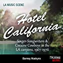 Hotel California (       UNABRIDGED) by Barney Hosykns Narrated by Nick Landrum