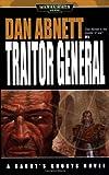 Traitor General (Warhammer 40,000: Gaunt's Ghosts)