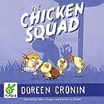 The Chicken Squad: The First Misadventure   Doreen Cronin