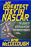img - for My Greatest Day in NASCAR by Bob McCullough (2000-04-05) book / textbook / text book