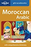 Lonely Planet Moroccan Arabic Phrasebook 3rd Ed.: 3rd Edition