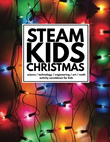 STEAM Kids Christmas Print Edition