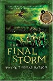 img - for The Final Storm: The Door Within Trilogy - Book Three by Wayne Batson (Sep 11 2007) book / textbook / text book