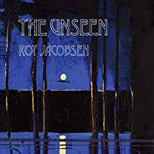 The Unseen Audiobook by Roy Jacobsen, Don Bartlett - translator, Don Shaw - translator Narrated by Rachael Beresford