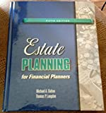 Estate Planning for Financial Advisors Fifth Edition