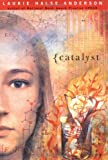 Catalyst (0670035661) by Laurie Halse Anderson