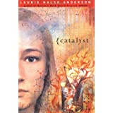 Catalyst ~ Laurie Halse Anderson