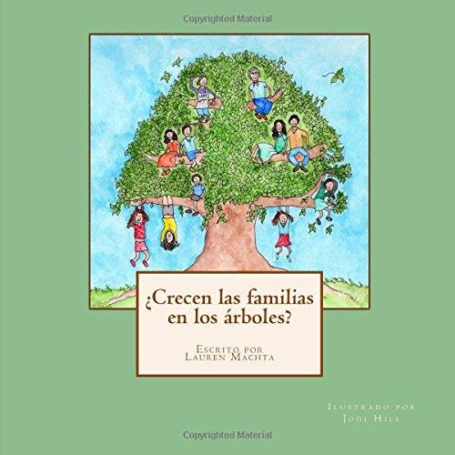 Crecen las familias en los rboles lauren for Como crecen los arboles para ninos