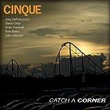 Cinque - Catch a Corner
