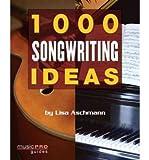 img - for [(1000 Songwriting Ideas )] [Author: Lisa Aschmann] [Jun-2008] book / textbook / text book