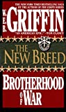 The New Breed (Brotherhood of War, Book 7) (0515092266) by W. E. B. Griffin
