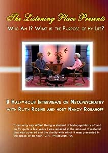 Who Am I? and What Is The Purpose Of My Life? Volume 1:INTERVIEWS 1-4