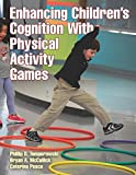 Enhancing Childrens Cognition With Physical Activity Games