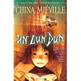 Un Lun Dun ~ China Mi�ville