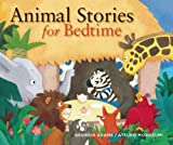 img - for Animal Stories for Bedtime (Stories for the Very Young) book / textbook / text book
