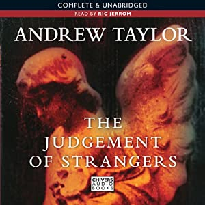 The Judgement of Strangers | [Andrew Taylor]