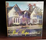 img - for PORT HOPE. A Treasury of Early Homes book / textbook / text book