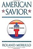 American Savior: A Novel of Divine Politics