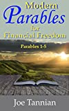 Modern Parables for Financial Freedom: Parables 1-5