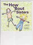The How 'Bout Sisters