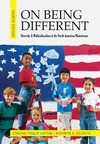 On Being Different: Diversity and Multiculturalism in the...