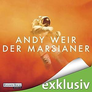 Der Marsianer (       ungekürzt) von Andy Weir Gesprochen von: Richard Barenberg