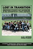 img - for Lost in Transition: Redefining Students and Universities in the Contemporary Kyrgyz Republic (International Perspectives on Educational Policy, Research,) book / textbook / text book