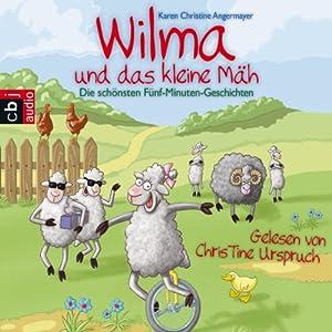Wilma und das kleine Mäh Hörbuch