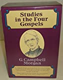 img - for Studies in the Four Gospels book / textbook / text book