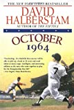 October 1964 (0449983676) by Halberstam, David