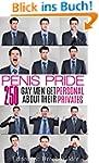 Penis Pride: 250 Gay Men Get Personal...