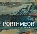Porthmeor: A Peter Lanyon Mural Rediscovered Michael Bird