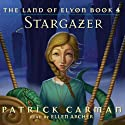 The Land Of Elyon: Stargazer (       UNABRIDGED) by Patrick Carman Narrated by Ellen Archer